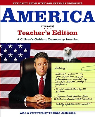 America, the Book By Stewart, Jon/ Karlin, Ben/ Javerbaum, David/ Blomquist, Rich (CON)/ Bodow, Steve (CON)